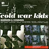 Songtexte von Cold War Kids - Robbers & Cowards