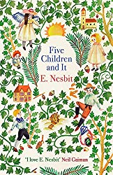 Five Children and It (The Psammead Series)