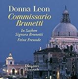 Zwei Fälle für Commissario Brunetti: Feine Freunde / In Sachen Signora Brunetti (Diogenes Hörbuch)