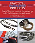 Practical Paracord Projects: Survival...