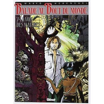 Balade au bout du monde, tome 7 : La voix des maitres