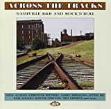 Across the Tracks:Nashville R&B
