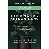 Financial Shenanigans, Fourth Edition: How to Detect Accounting Gimmicks and Fraud in Financial Reports (PROFESSIONAL FINANCE