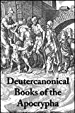 Deutercanonical Books of the Apocrypha (with linked TOC)