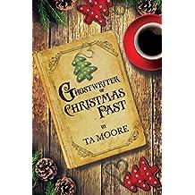 Ghostwriter of Christmas Past (2017 Advent Calendar - Stocking Stuffers) (English Edition)