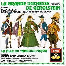 La Grande Duchesse de Gerolstein - La Fille du Tambour Major - Extraits [Import USA]