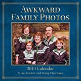 Awkward Family Photos 2014 Wall Calendar by Mike Bender (2013-08-27)