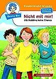 Benny Blu - Nicht mit mir!: Gib Mobbing keine Chance (Benny Blu Kindersachbuch)