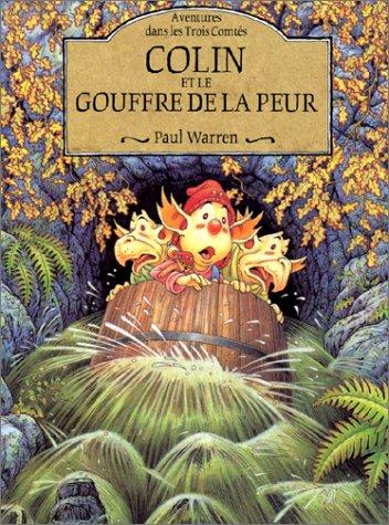 Aventures des Trois Comtés, tome 3 : Colin et le gouffre de la peur