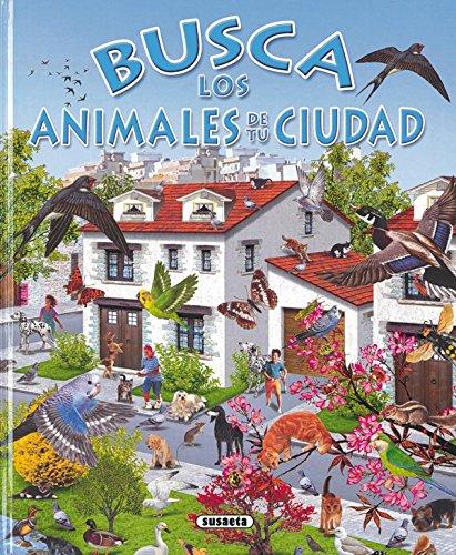 Busca Animales De La Ciudad por Susaeta Ediciones S A