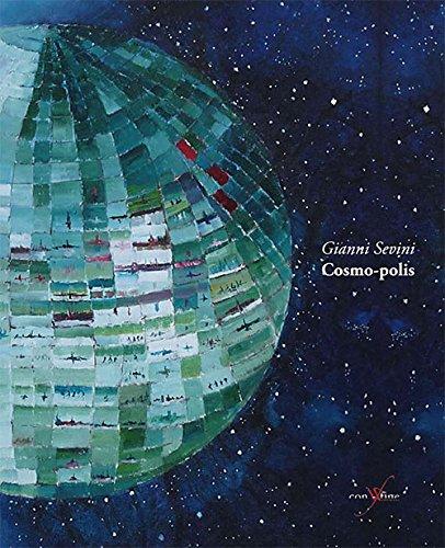 Cosmo-polis. Ediz. illustrata (Passeurs)
