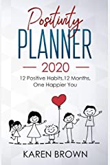 Positivity Planner 2020: 12 Positive Habits, 12 Months, One Happier You - A5 portable version - family cover Paperback