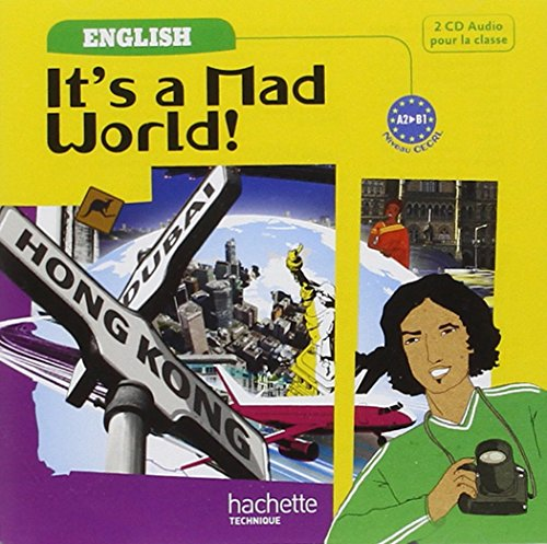 It'S a Mad World 1re Professionnelle Bac