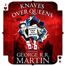 Knaves Over Queens: Wild Cards