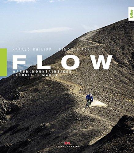 Preisvergleich Produktbild Flow: Warum Mountainbiken glücklich macht