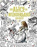 Das Alice im Wunderland Malbuch: Mit den Originalillustrationen von John Tenniel - Lewis Carroll