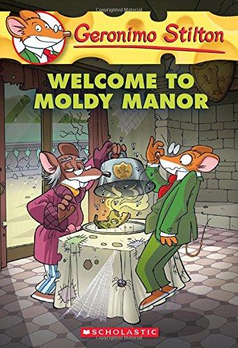 Welcome To Moldy Manor (Geronimo Stilton)