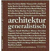 architektur generalistisch -für Prof. Alexander Eichenlaub (Veröffentlichungen Architektur, Stadtplanung, Landschaftsplanung)