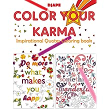 Color Your Karma: Inspirational Quotes Coloring book