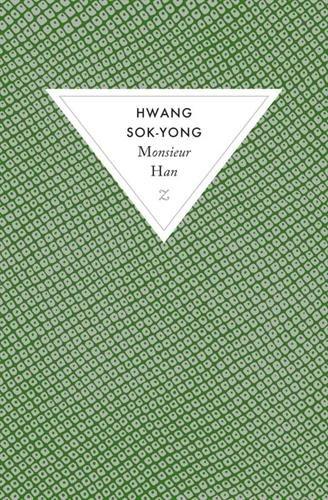 Monsieur Han par Hwang Sok-Yong