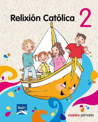 Proxecto Tobih, relixión católica, 2 Educación PriMaría, 1 ciclo - 9788483492895