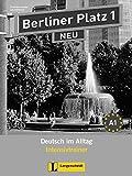 Berliner Platz 1 NEU - Intensivtrainer 1: Deutsch im Alltag (Berliner Platz NEU)