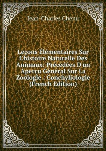 leaons-alacmentaires-sur-lhistoire-naturelle-des-animaux-praccacdaces-dun-aperau-gacnacral-sur-la-zo