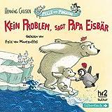 Kein Problem, sagt Papa Eisbär: 1 CD (Pelle und Pinguine, Band 1)