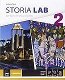 Storia lab. Per le Scuole superiori. Con e-book. Con espansione online: 2