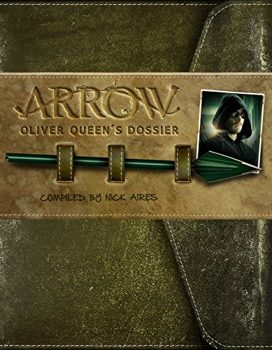 Arrow - Oliver Queen's Dossier por Titan Books