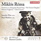Rozsa: Variations On A Hungarian Peasant Song, Vintners Daughter, Notturno Ungherese, Cello Concerto