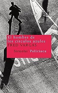 El hombre de los círculos azules par Fred Vargas
