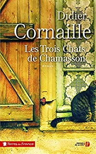 Les Trois Chats de Chamasson par Didier Cornaille