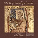 Die Regel des heiligen Benedikt - Benedikt von Nursia
