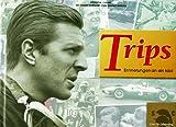 Trips, Erinnerung an ein Idol