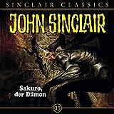 Sakuro, der Dämon: John Sinclair Classics 5 - Jason Dark