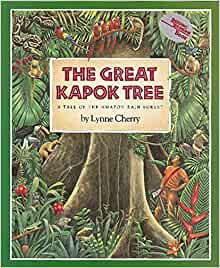 Great Kapok Tree: A Tale of the Amazon Rain Forest (Rise and Shine ...