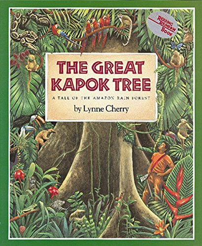 The Great Kapok Tree: A Tale of the Amazon Rain Forest (Harcourt Brace Big Books)