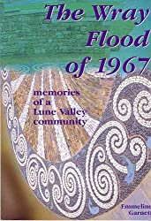 The Wray Flood of 1967: Memories of a Lune Valley Community (Occasional Paper)