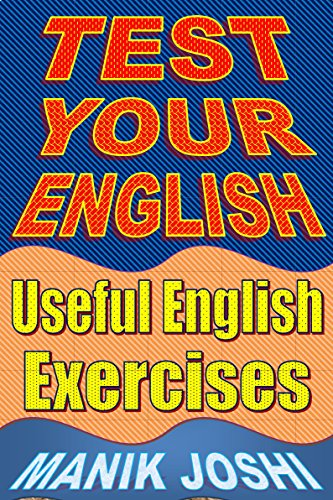 Test Your English: Useful English Exercises (English Edition)