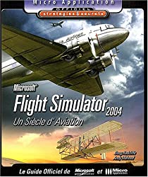 Flight Simulator 2004 : Un siècle d'aviation