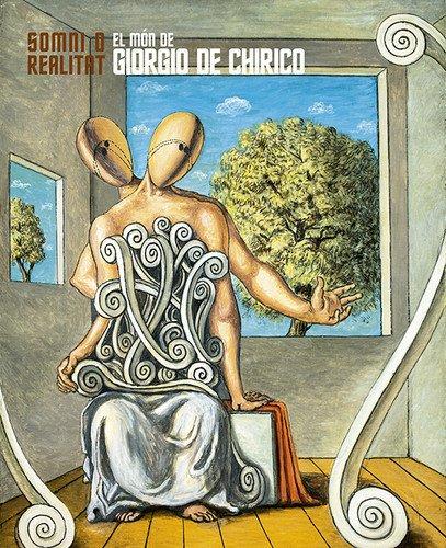 El Món De Giorgio De Chirico (Art)
