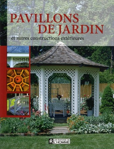 Pavillons de jardin et autres constructions extérieures