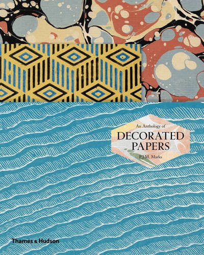 An Anthology of Decorated Papers: A Sourcebook for Designers por P.J.M. Marks