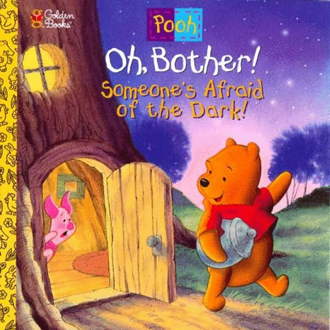 Oh, Bother! Someone's Afraid of the Dark!
