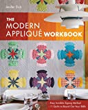 Image de The Modern Appliqué Workbook: Easy Invisible Zigzag Method • 11 Quilts to Round Out Your Skills