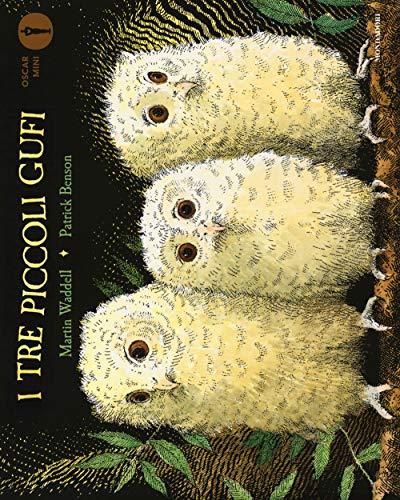 I tre piccoli gufi. Ediz. a colori (Oscar mini) por Martin Waddell