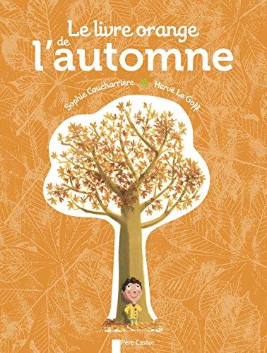 Le livre orange de l'automne par Hervé Le Goff
