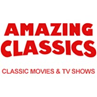 Amazing Classics - Classic Movies and TV Shows