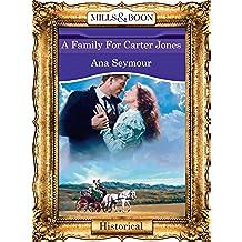 A Family For Carter Jones (Mills & Boon Vintage 90s Modern)